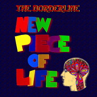 "The Borderline ""New Piece Of Life"" MP3 ..."