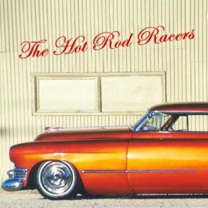 The Hot Rod Racers