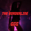 "The Borderline ""GGG"""